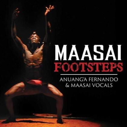 Anuang'a Fernando & Maasai Vocals - Maasai Footsteps