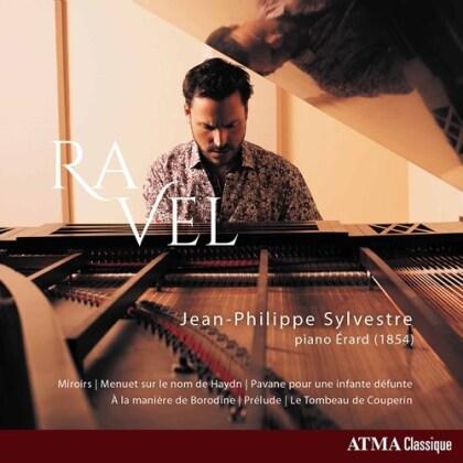 Maurice Ravel (1875-1937) & Jean-Philippe Sylvestre - Ravel - Piano Erard (1854)