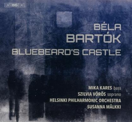 Mika Kares, Szilvia Vörös, Béla Bartók (1881-1945), Susanna Mälkki & Helsinki Philharmonic Orchestra - Bluebeard's Castle (Hybrid SACD)