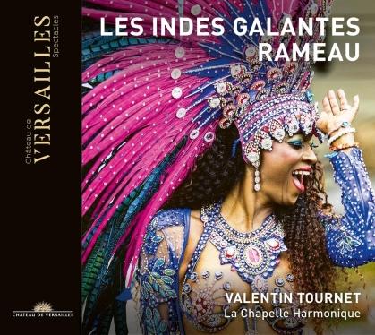 Chapelle Harmonique, Jean-Philippe Rameau (1683-1764) & Valentin Tournet - Les Indes Galandes