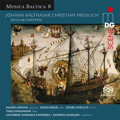 Goldberg Baroque Ensemble, Johann Balthasar Christian Freislich, Andrzej Szadejko, Ingrid Gapova, David Erler, … - Secular Cantatas (SACD)