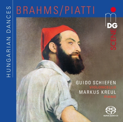 Johannes Brahms (1833-1897), Alfredo Piatti (1822-1901), Guido Schiefen & Markus Kreul - Hungarian Dances (Hybrid SACD)