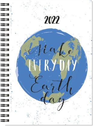 Wochenbuch 2022 - Make Everyday Earth Day - Bürokalender 13,7x19,6 cm - 1 Woche auf 2 Seiten - robuster Kartoneinband - Notizheft - 758-1140