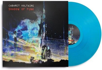 Cabaret Voltaire - Shadow Of Funk (Limited Edition, Colored, LP)