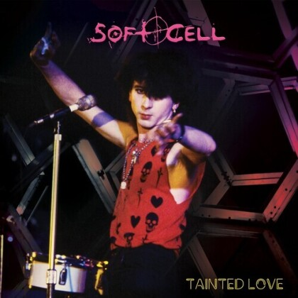 Soft Cell - Tainted Love (2021 Reissue, Cleopatra, LP)