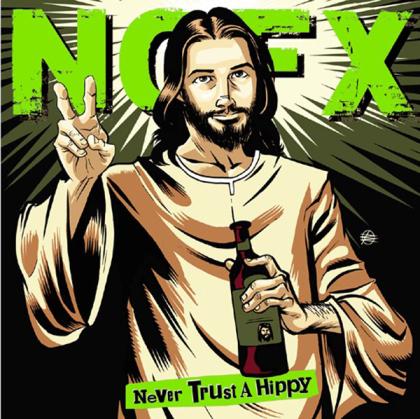 """NOFX - Never Trust A Hippie (10"""" Maxi)"""