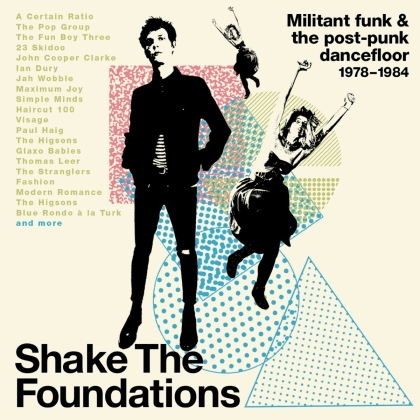 Shake The Foundations: Militant Funk & Post-Punk (3 CDs)