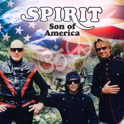 Spirit - Son Of America (2021 Reissue, Expanded, Esoteric, Remastered)