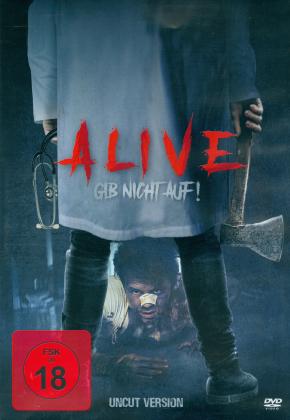 Alive - Gib nicht auf! (2018)