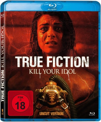True Fiction - Kill Your Idol (2019) (Uncut)
