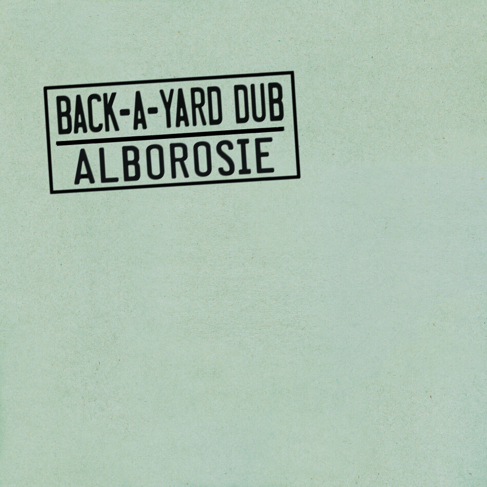 Alborosie - Back-A-Yard Dub (Digipack)