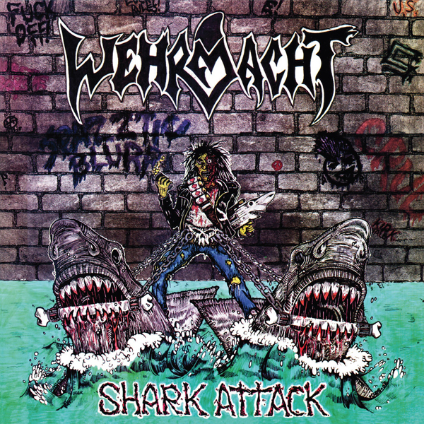 Wehrmacht - Shark Attack (2021 Reissue)