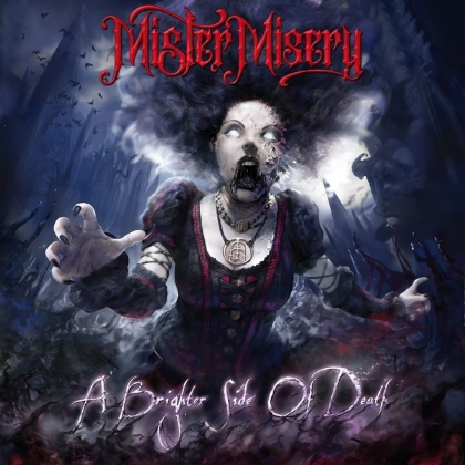 Mister Misery - A Brighter Side Of Death (Digipack)