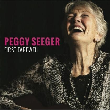 Peggy Seeger - First Farewell