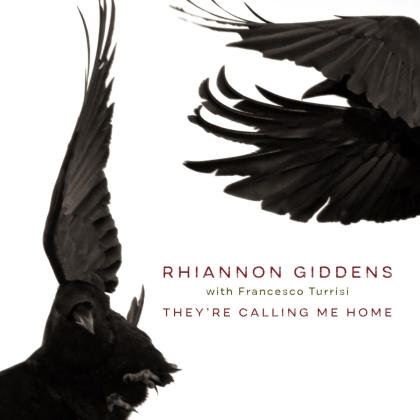 Rhiannon Giddens feat. Francesco Turrisi - They're Calling Me Home (LP)