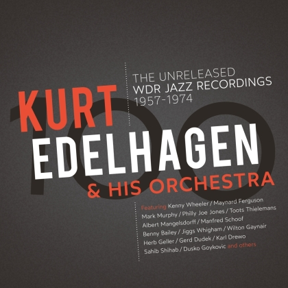 Kurt Edelhagen & His Orchestra - 100 - The Unreleased Wdr Jazz Recordings (3 LPs)