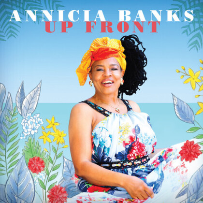 Annicia Banks - Up Front