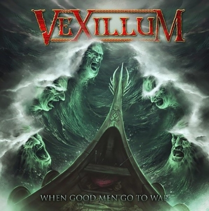 Vexillum - When Good Men Go To War (Digipack, Limited Edition)