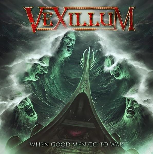 Vexillum - When Good Men Go To War (Digipack, Limited Edition)