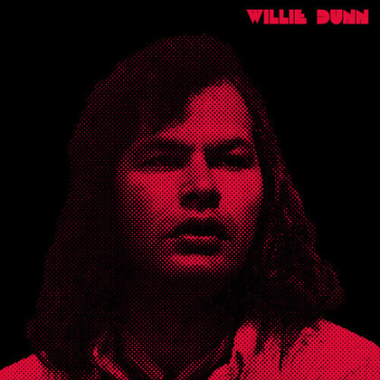 Willie Dunn - Creation Never Sleeps, Creation Never Dies: The (Red Vinyl, LP)
