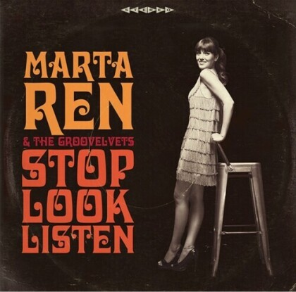 Marta Ren & The Groovelvets - Stop Look Listen (2021 Reissue, LP)