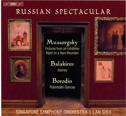 Singapore Symphony Chorus, Modest Mussorgsky (1839-1881), Mili Alexejewitsch Balakirew (1836-1910), Alexander Borodin (1833-1887), Lan Shui, … - Russian Spectacular (Hybrid SACD)