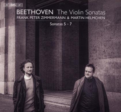 Ludwig van Beethoven (1770-1827), Frank Peter Zimmermann & Martin Helmchen - The Violin Sonatas - Sonatas 5 - 7 (Hybrid SACD)