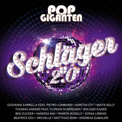 Pop Giganten - Schlager 2.0 (2 CDs)