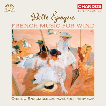 Pavel Kolesnikov & Orsino Ensemble - Belle Epoque - French Music For Wind (Hybrid SACD)