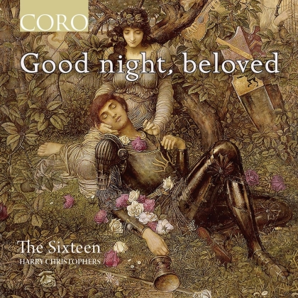 Harry Christophers & The Sixteen - Good Night Beloved