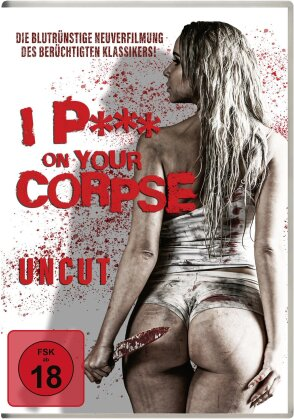 I P*** On Your Corpse (2020) (Uncut)
