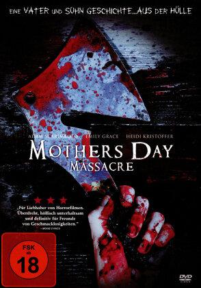 Mothers Day Massacre (2007)