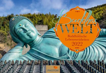 BUDDHA´s WELT Kalender 2022