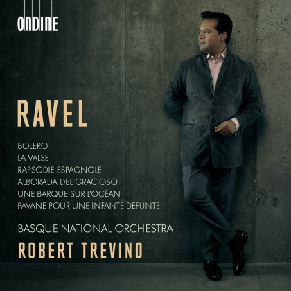 Maurice Ravel (1875-1937), Robert Trevino & Basque National Orchestra - Orchestral Works