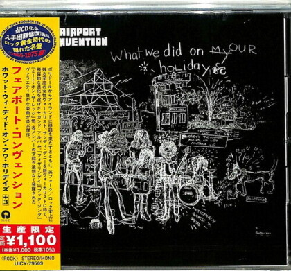 Fairport Convention - What We Did On Our Holidays (Japan Edition)