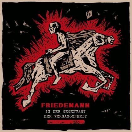 Friedemann - In Der Gegenwart Der Vergangenheit (LP)