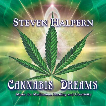 Steven Halpern - Cannabis Dreams: Music For Relaxation Healing