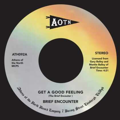 "The Brief Encounter - Get A Good Feeling / Just A Little Notion (7"" Single)"