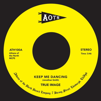 "True Image - Keep Me Dancing (Voc / Instr) (7"" Single)"