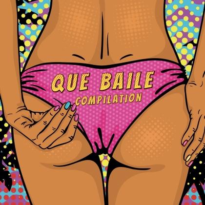 Various - Que Baile Compilation