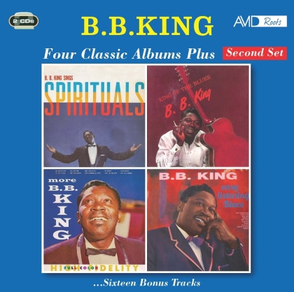 B.B. King - Four Classic Albums Plus