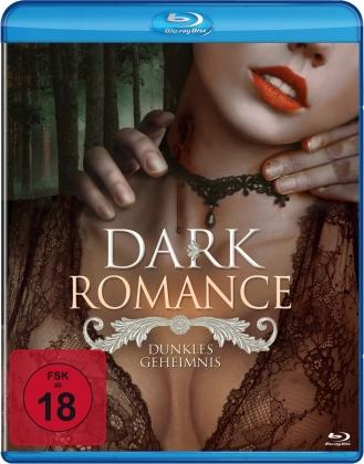 Dark Romance - Dunkles Geheimnis (2014)