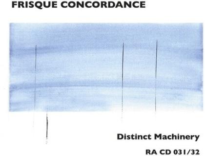 Frisque Concordance - Distinct Machinery (2 CDs)