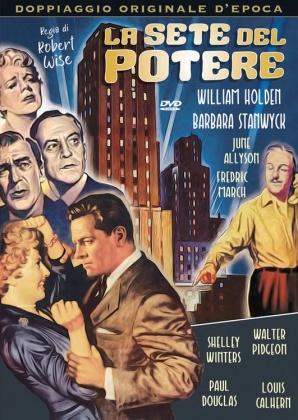 La sete del potere (1954) (Doppiaggio Originale D'epoca, n/b, Riedizione)