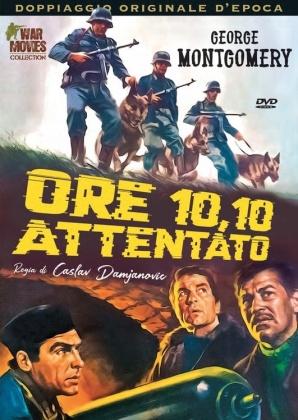 Ore 10,10 Attentato (1967) (War Movies Collection, Doppiaggio Originale D'epoca)