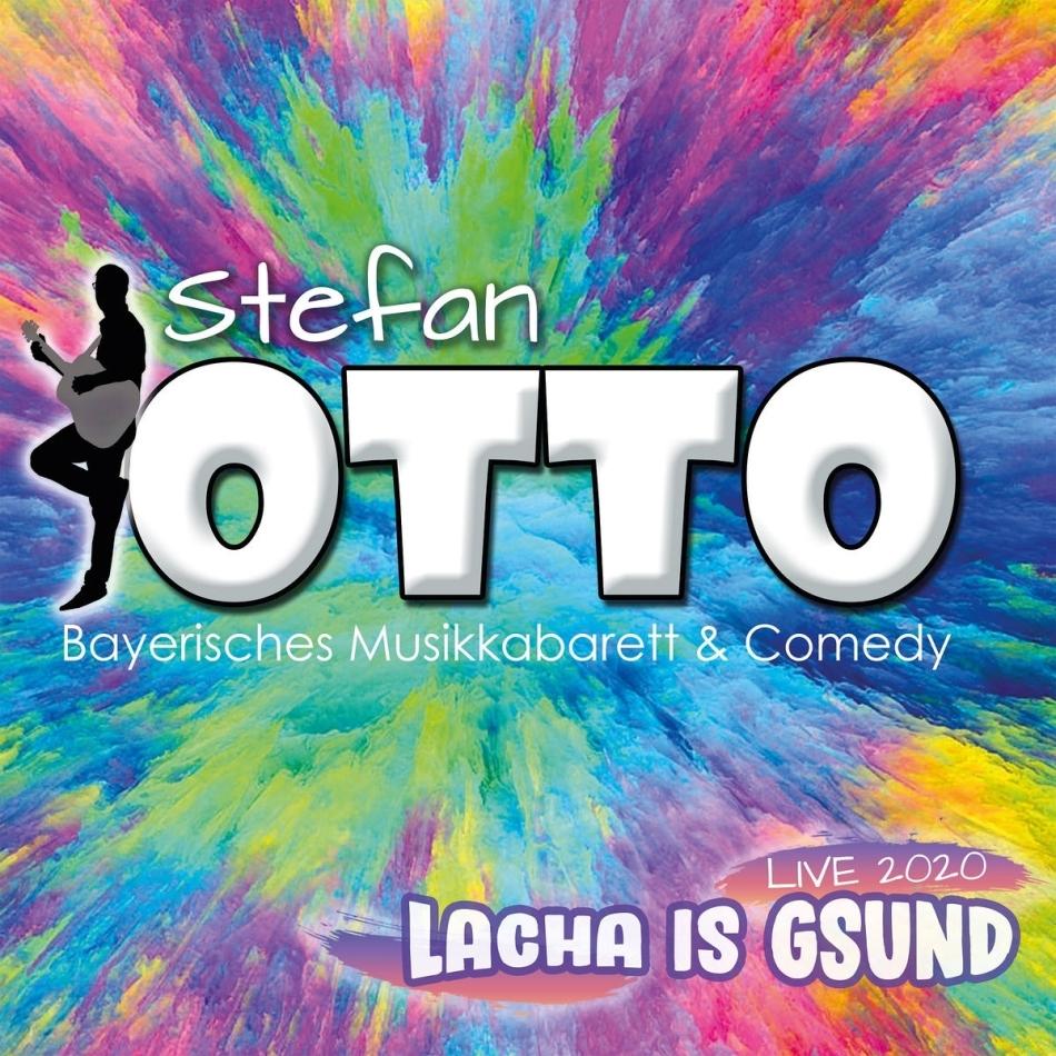 Stefan Otto - Lacha Is Gsund