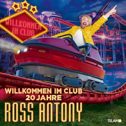 Ross Antony - Willkommen im Club - 20 Jahre (2 CD)