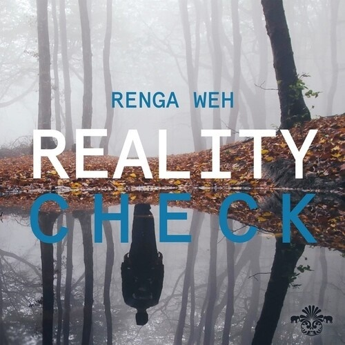 Renga Weh - Reality Check
