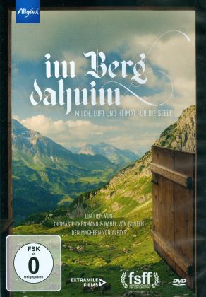 Im Berg Dahuim - Milch, Luft und Heimat für die Seele (2020)