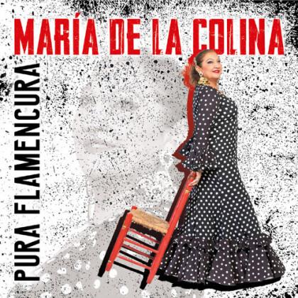 Maria De La Colina - Pura Flamencura